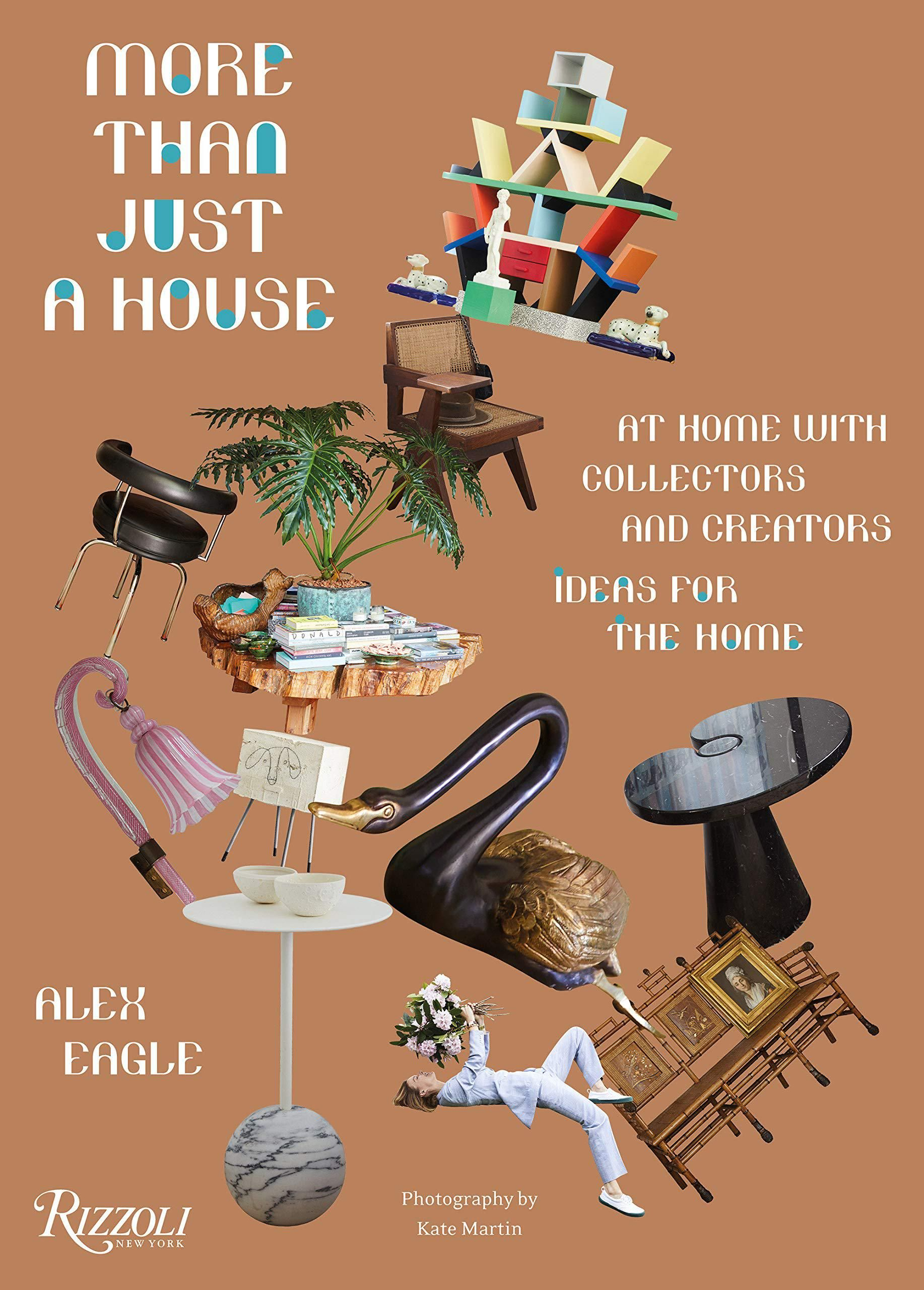 alex eagle more than just a house at home with collectors and creators