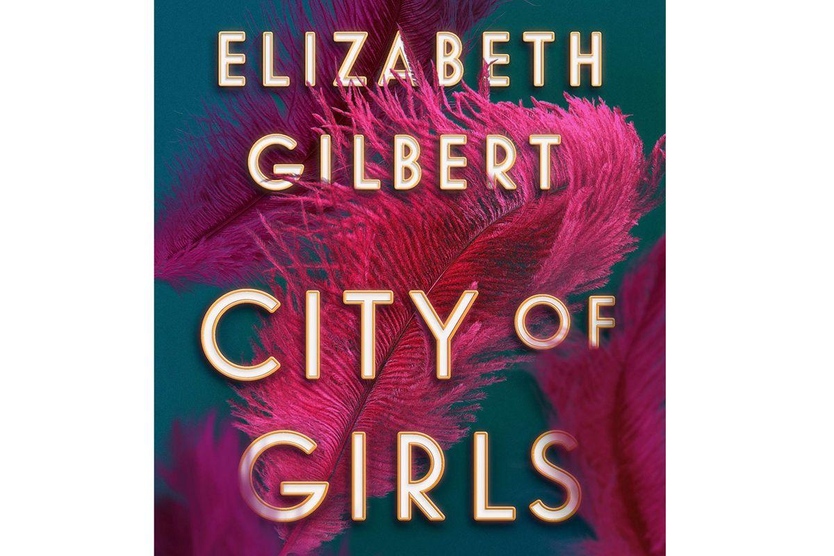 elizabeth gilbert city of girls a novel