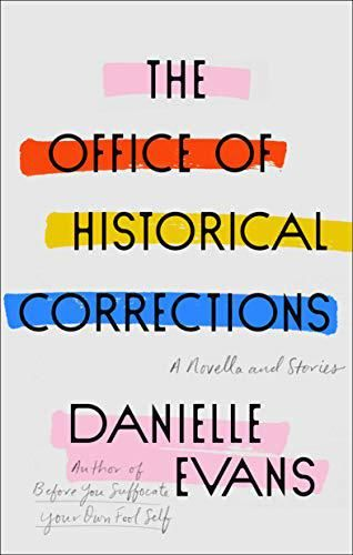 danielle evans the office of historical corrections