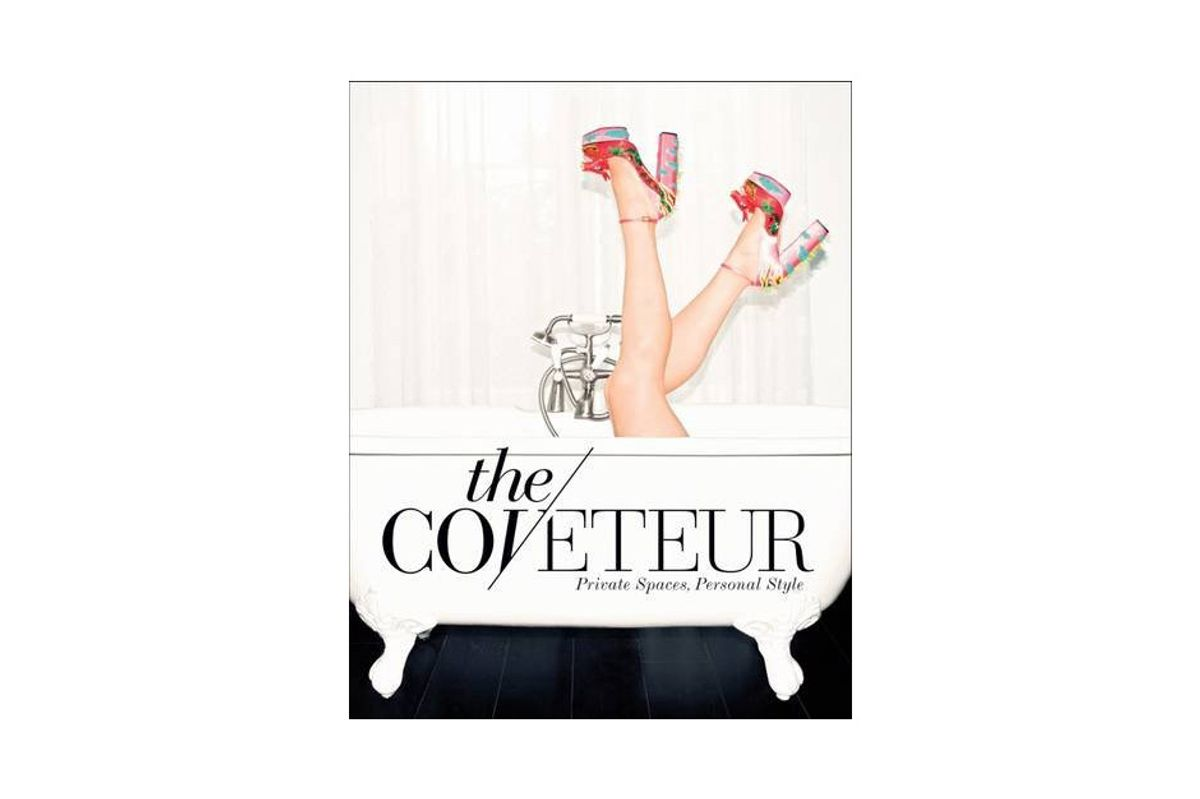 The Coveteur: Private Spaces, Personal Style