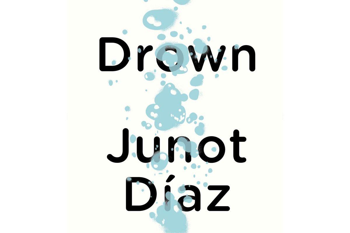 junot diaz drown