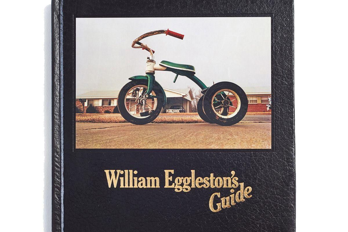 William Eggleston's Guide by John Szarkowski and William Eggleston