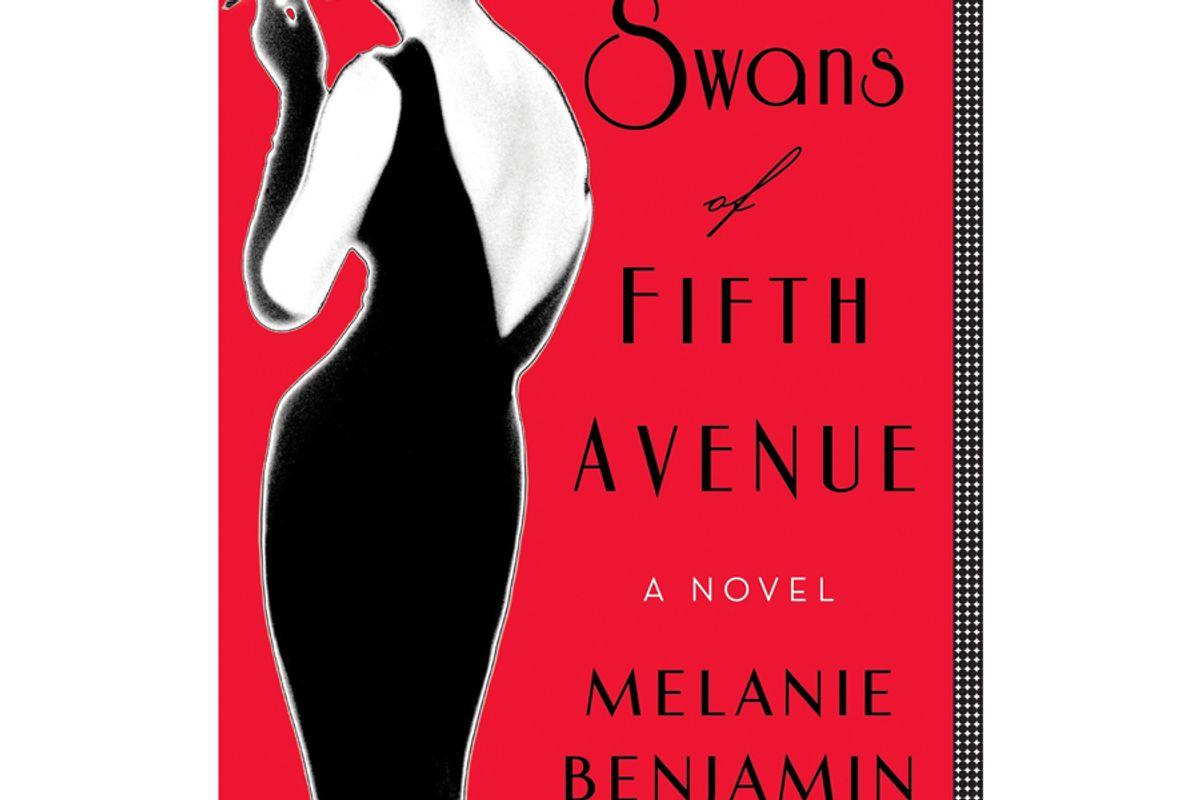 melanie benjamin the swans of fifth avenue a novel