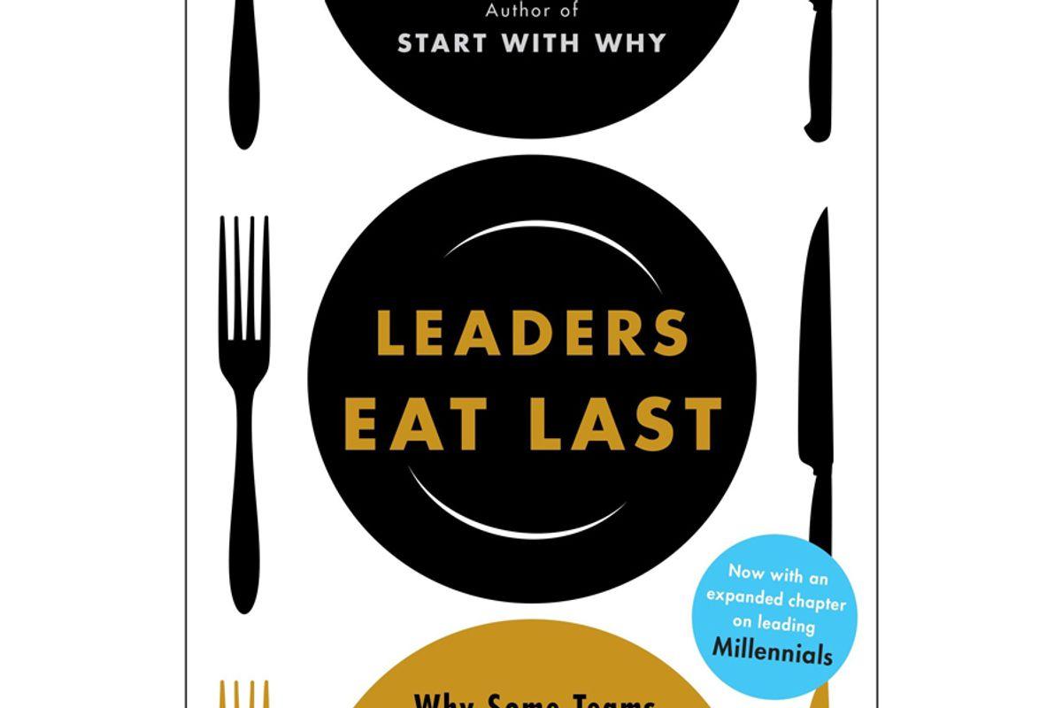 simon sinek leaders eat last