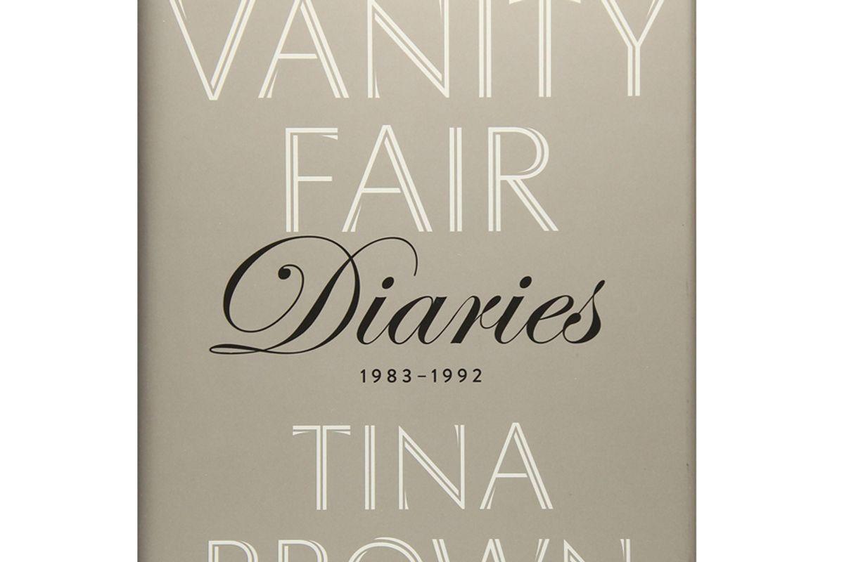tina brown the vanity fair diaries