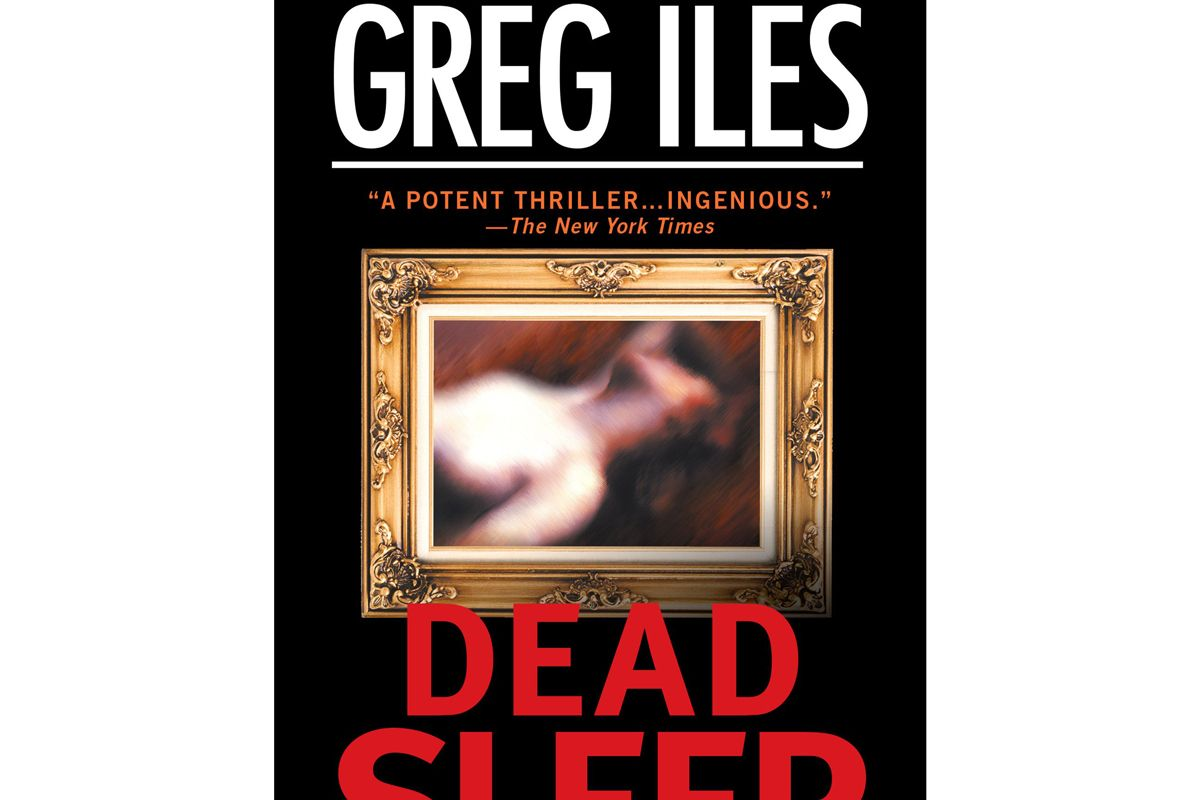 greg iles dead sleep a suspenseful thriller