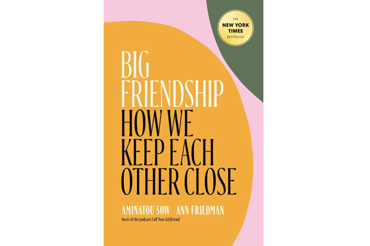 aminatou sow ann friedman big friendship