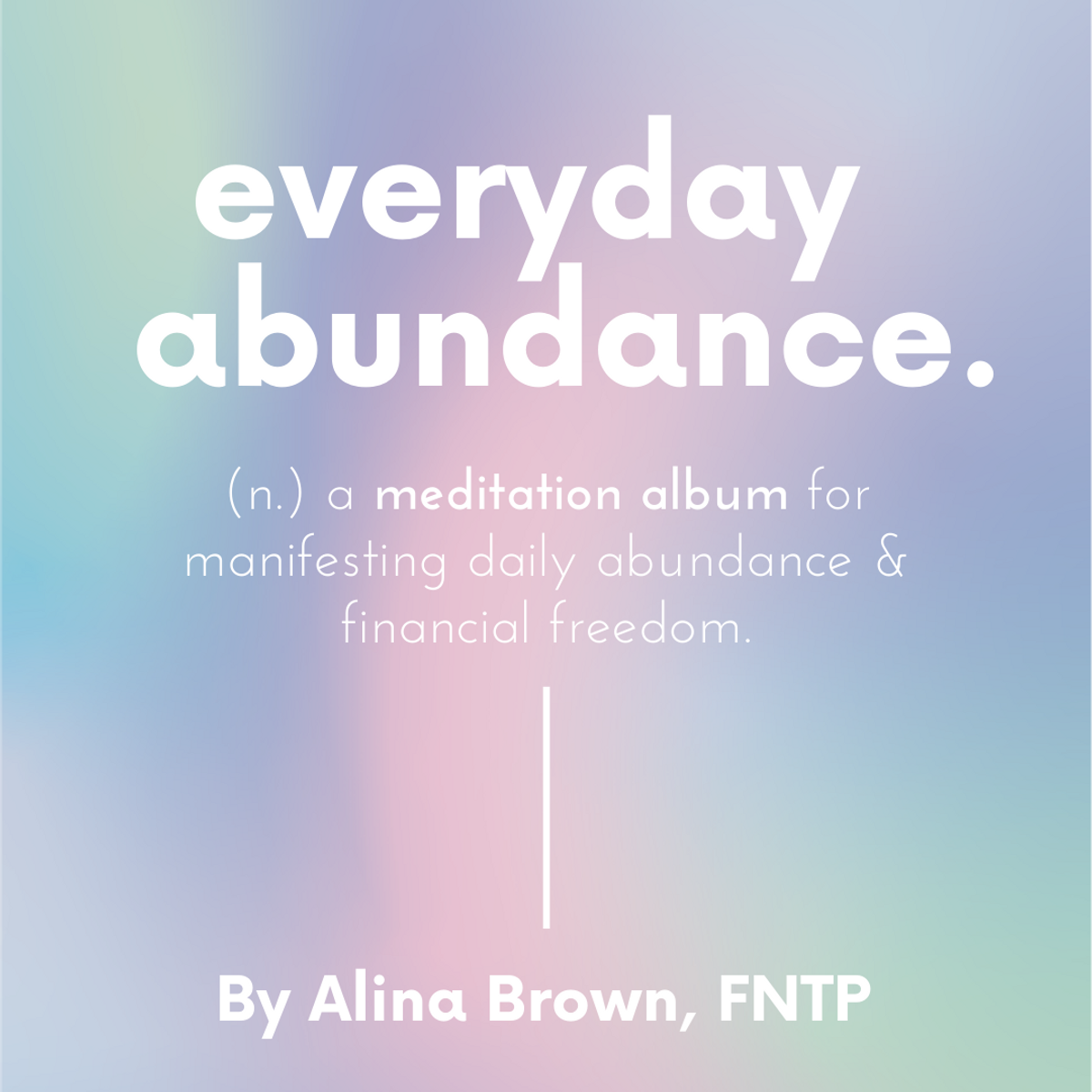 auralign shop everyday abundance guided meditation album