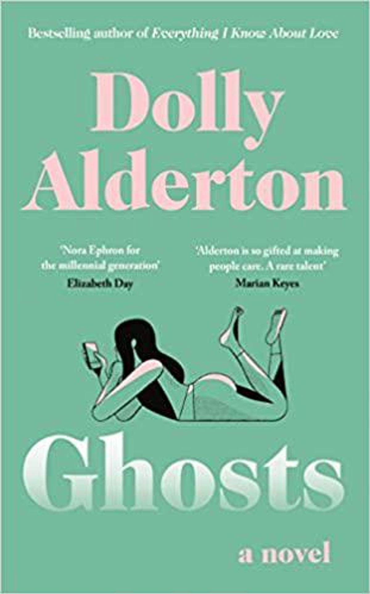 Ghosts: A Novel by Dolly Alderton