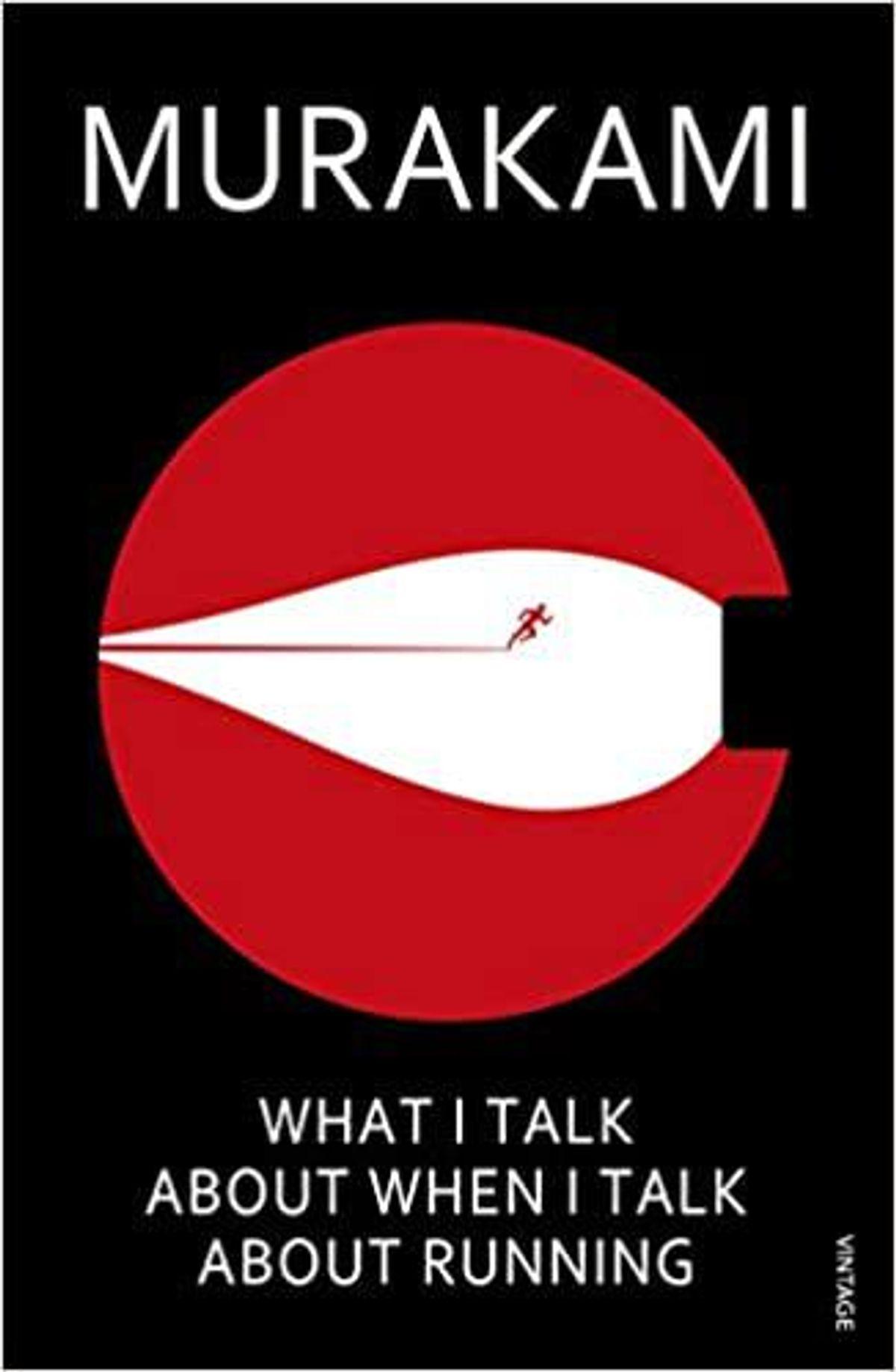 haruki murakami what i talk about when i talk about running a memoir