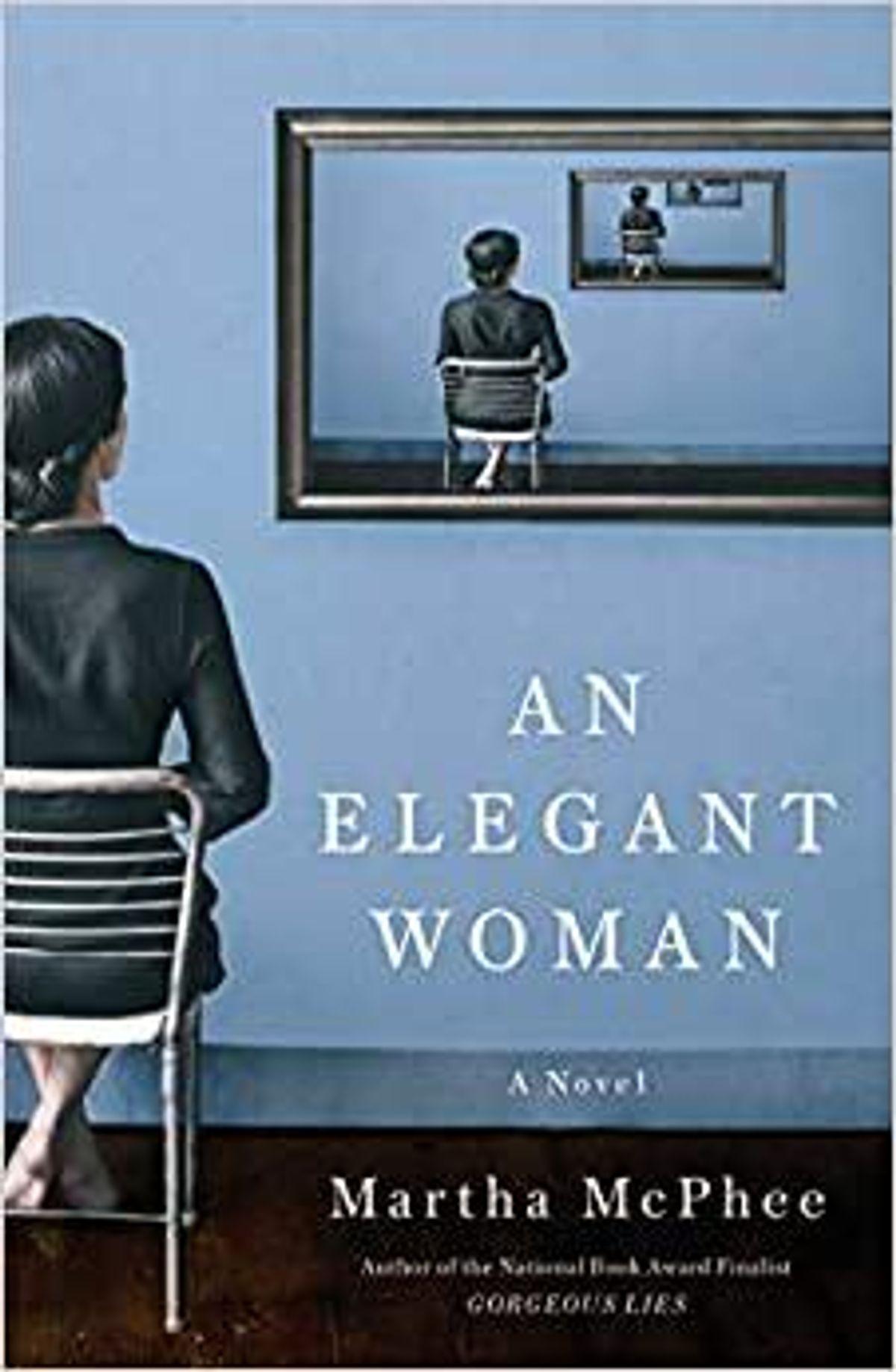 An Elegant Woman by Martha McPhee