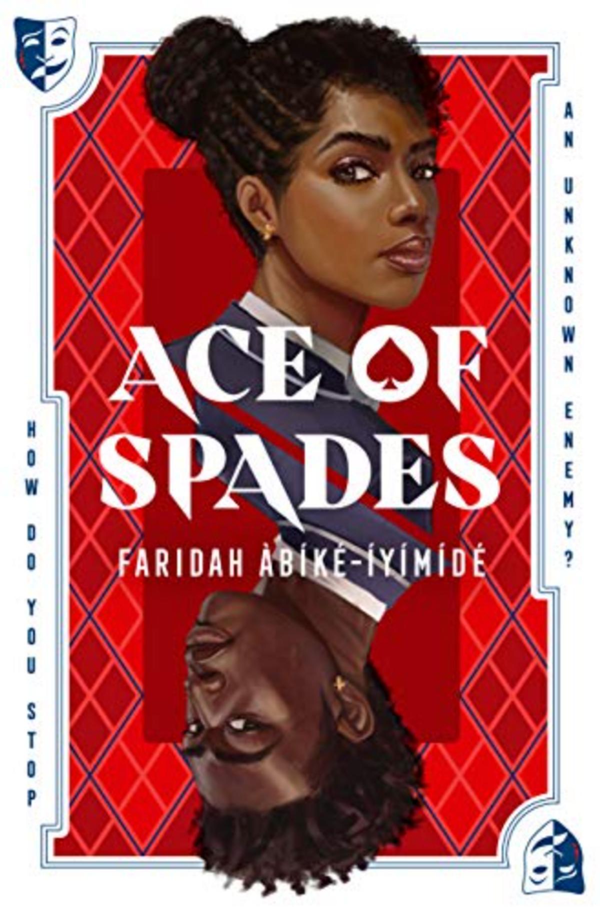 Ace of Spades by Faridah Àbíké-Íyímídé