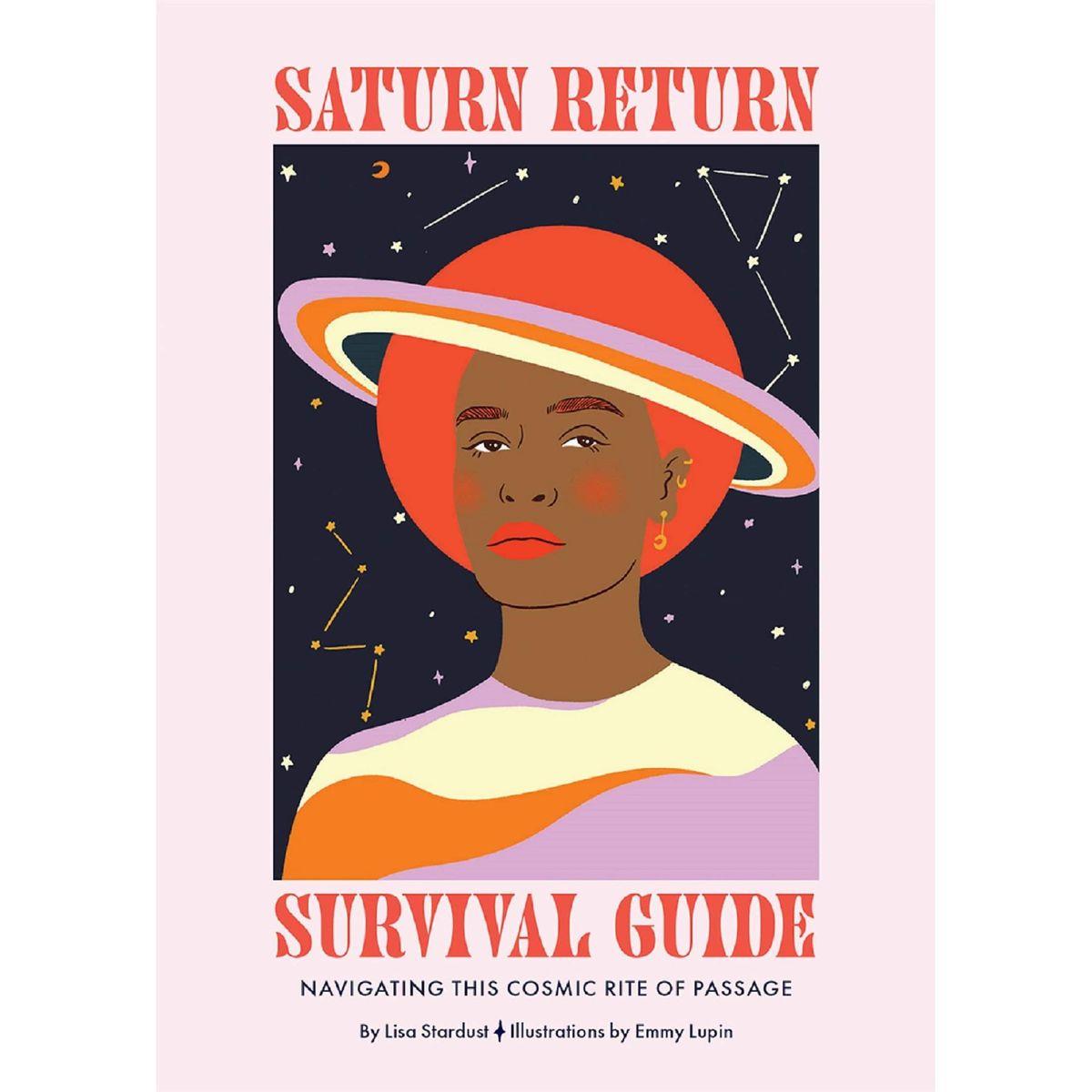 Saturn Return Survival Guide: Navigating this Cosmic Rite of Passage