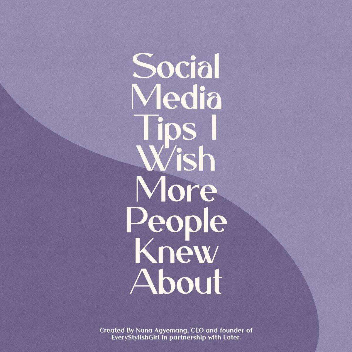 nana agyemang social media tips i wish more people knew about