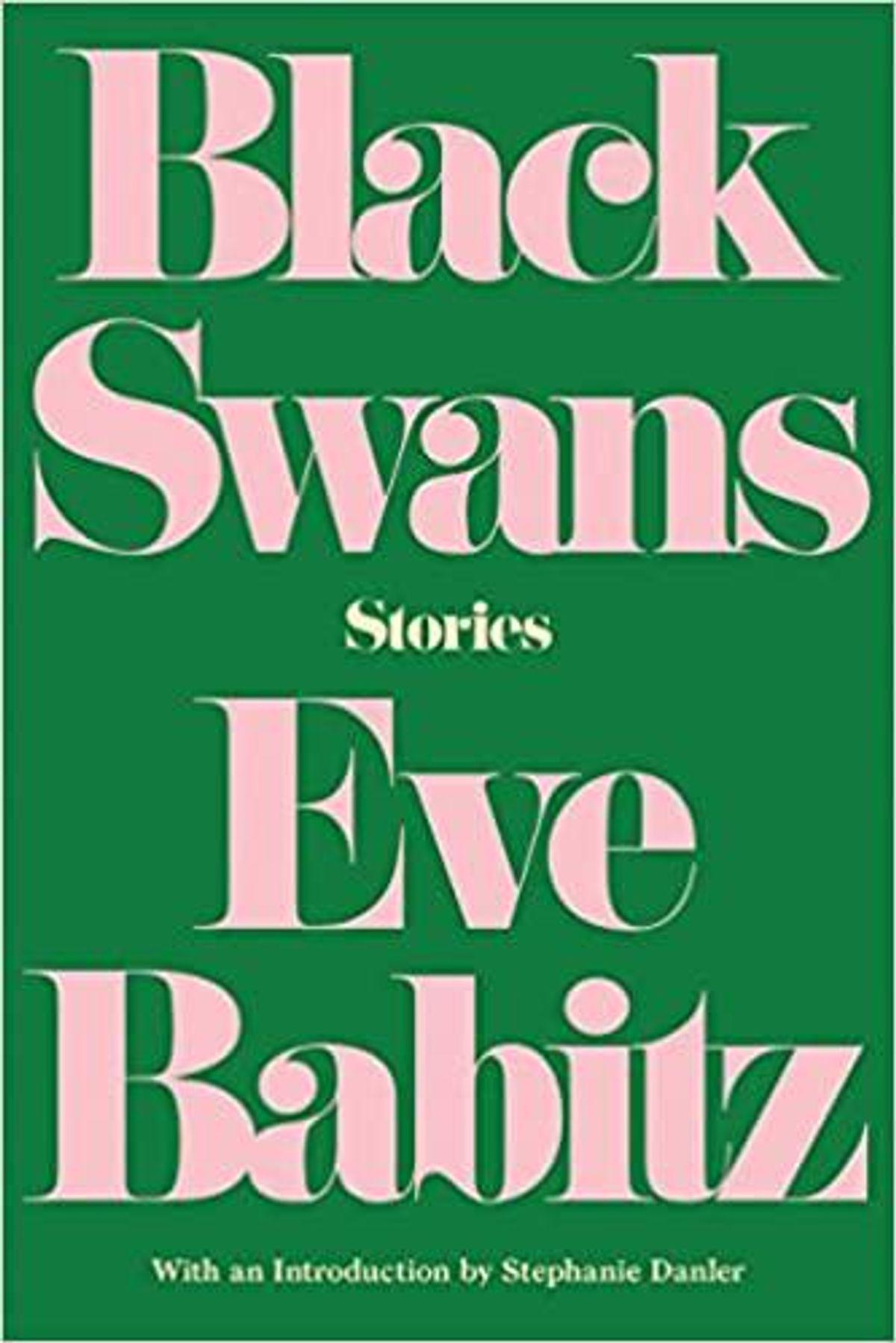 eve babitz black swans stories