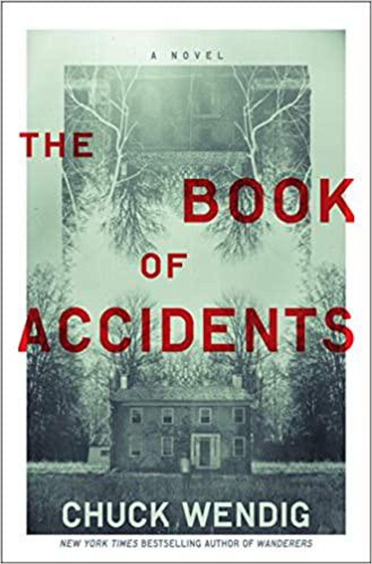 chuck wendig the book of accidents a novel