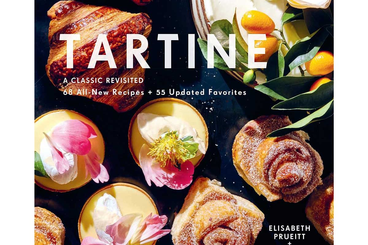 elisabeth m pruiett and chad robertson tartine a classic revisited 68 all new recipes plus 55 updated favorites