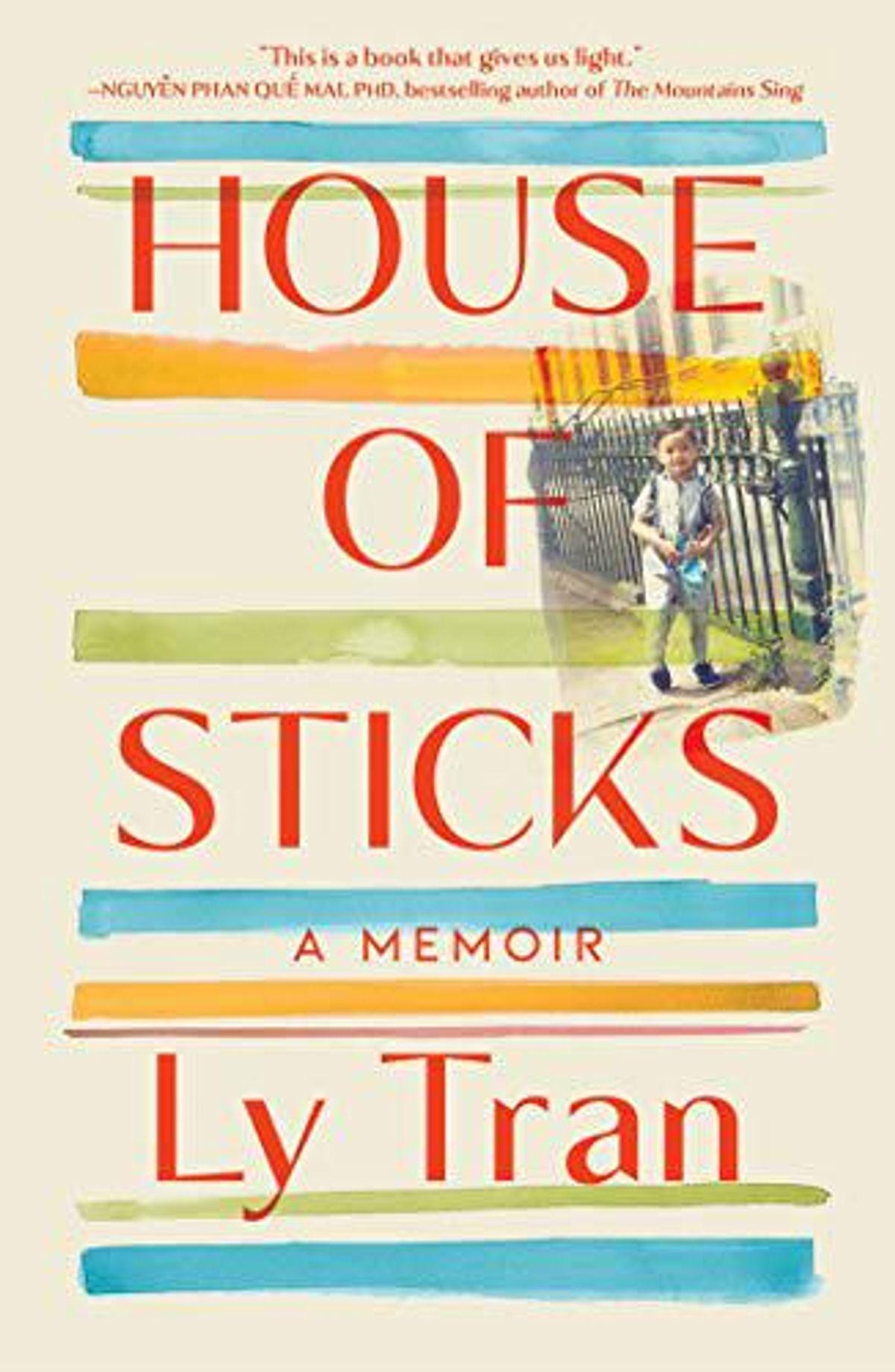 ly tran house of sticks a memoir