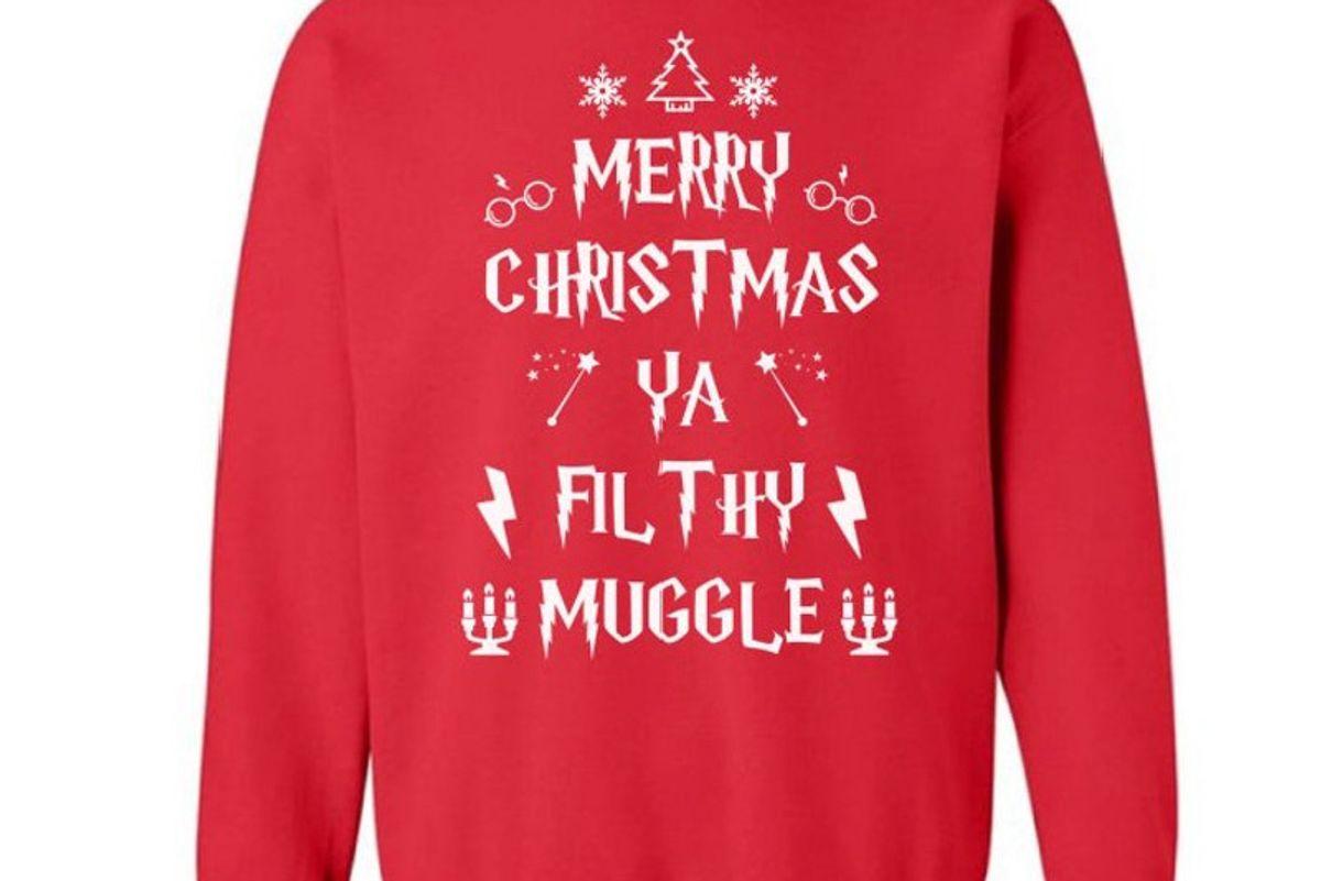 Ugly Christmas Sweatshirt Merry Christmas Ya Filthy Muggle