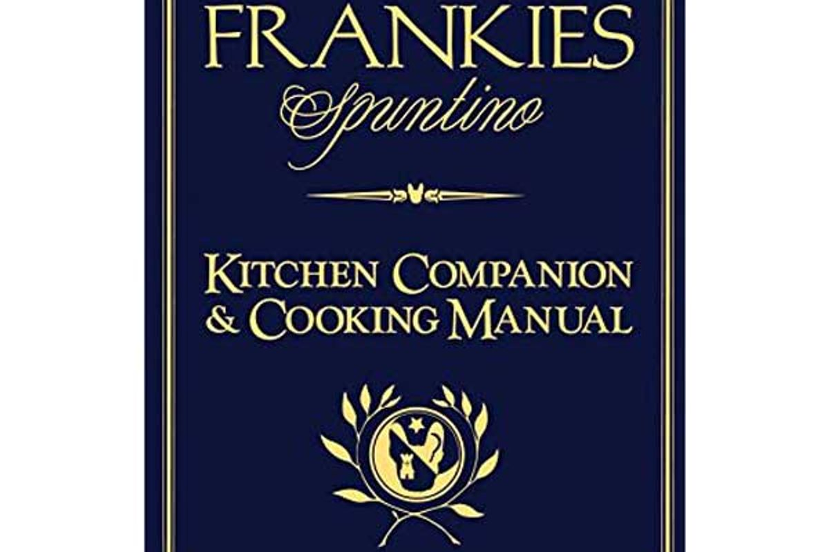 peter falcinelli frank castronovo frank meehan the frankies spuntino kitchen companion and cooking manual