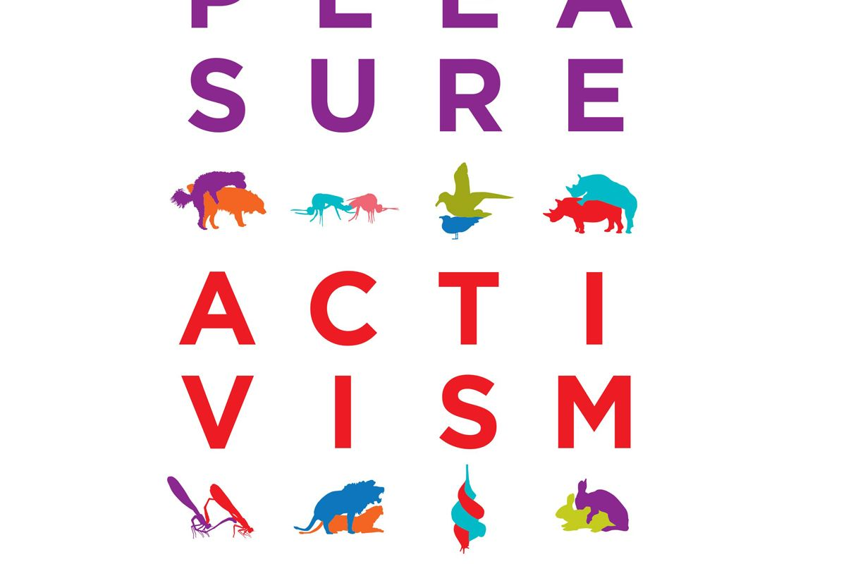 adrienne maree brown pleasure activism the politics of feeling good