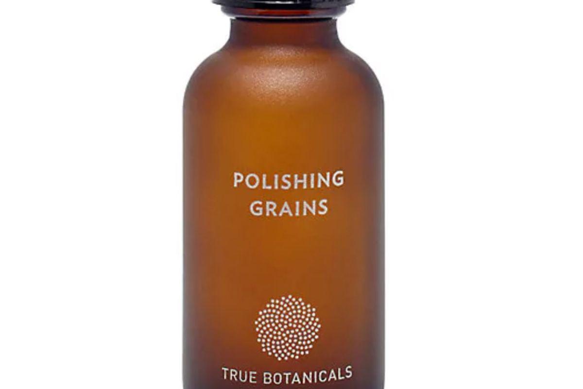 true botanicals polishing grain