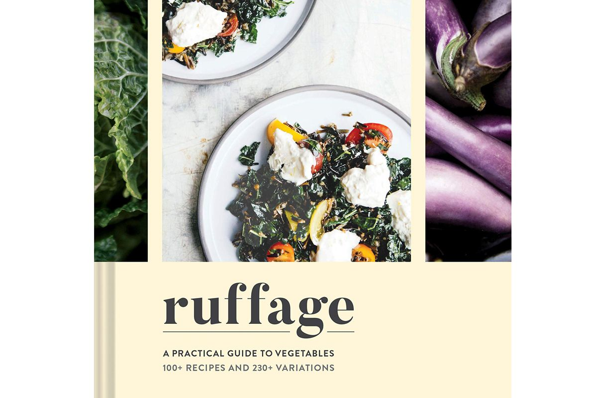 abra berens ruffage a practical guide to vegetables