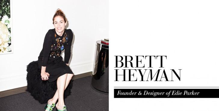 Brett Heyman Career Advice