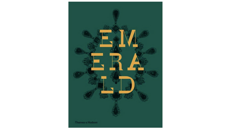 joanna hardy emerald twenty one centuries of jewelled opulence and power