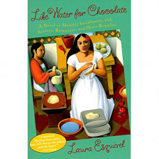 laura esquivel like water for chocolate