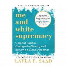 layla f saad me and white supremacy