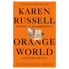 karen russell orange world and other stories