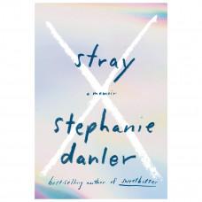 stephanie danler stray a memoir
